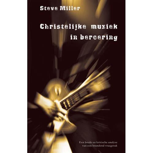 Christelijke muziek in beroering.